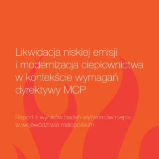 Likwidacja niskiej emisji i modernizacja ciepłownictwa w kontekście wymagań dyrektywy MCP