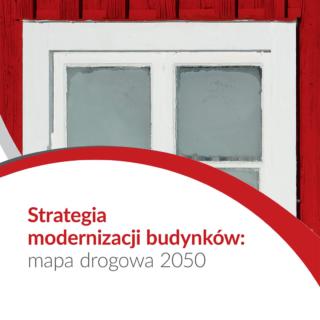 Strategia modernizacji budynków: mapa drogowa 2050.