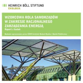 Wzorcowa rola samorządów w zakresie racjonalnego zarządzania energią
