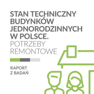 Stan techniczny budynków jednorodzinnych w Polsce